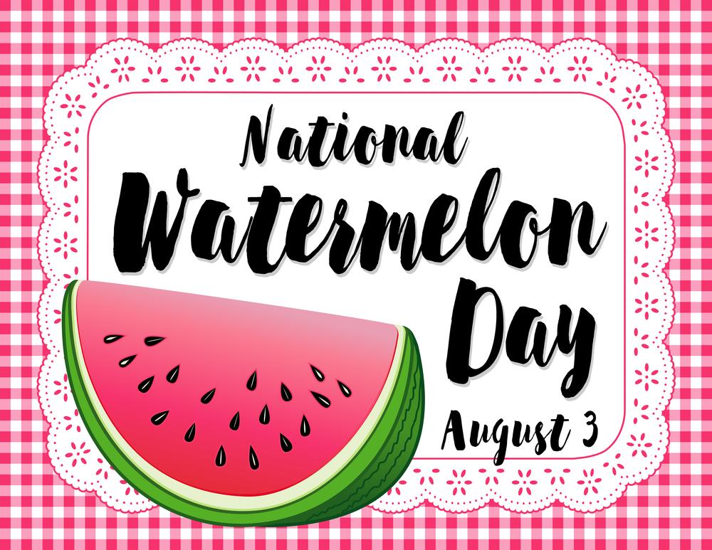 It's Watermelon Day!!!